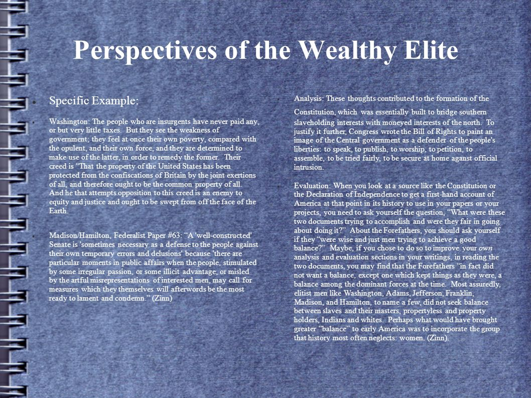 Perspectives of the Wealthy Elite