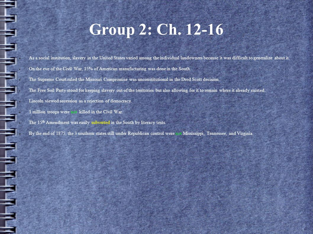Group 2: Ch. 12-16