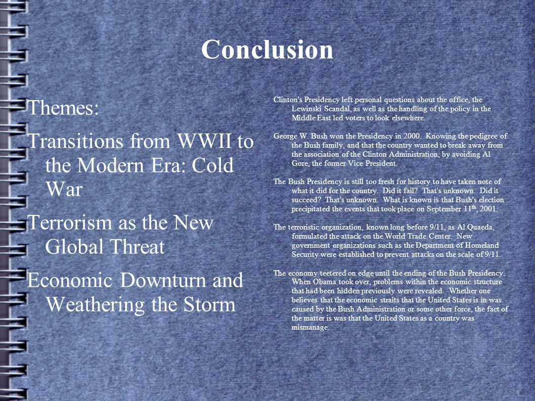 Conclusion Themes: Transitions from WWII to the Modern Era: Cold War