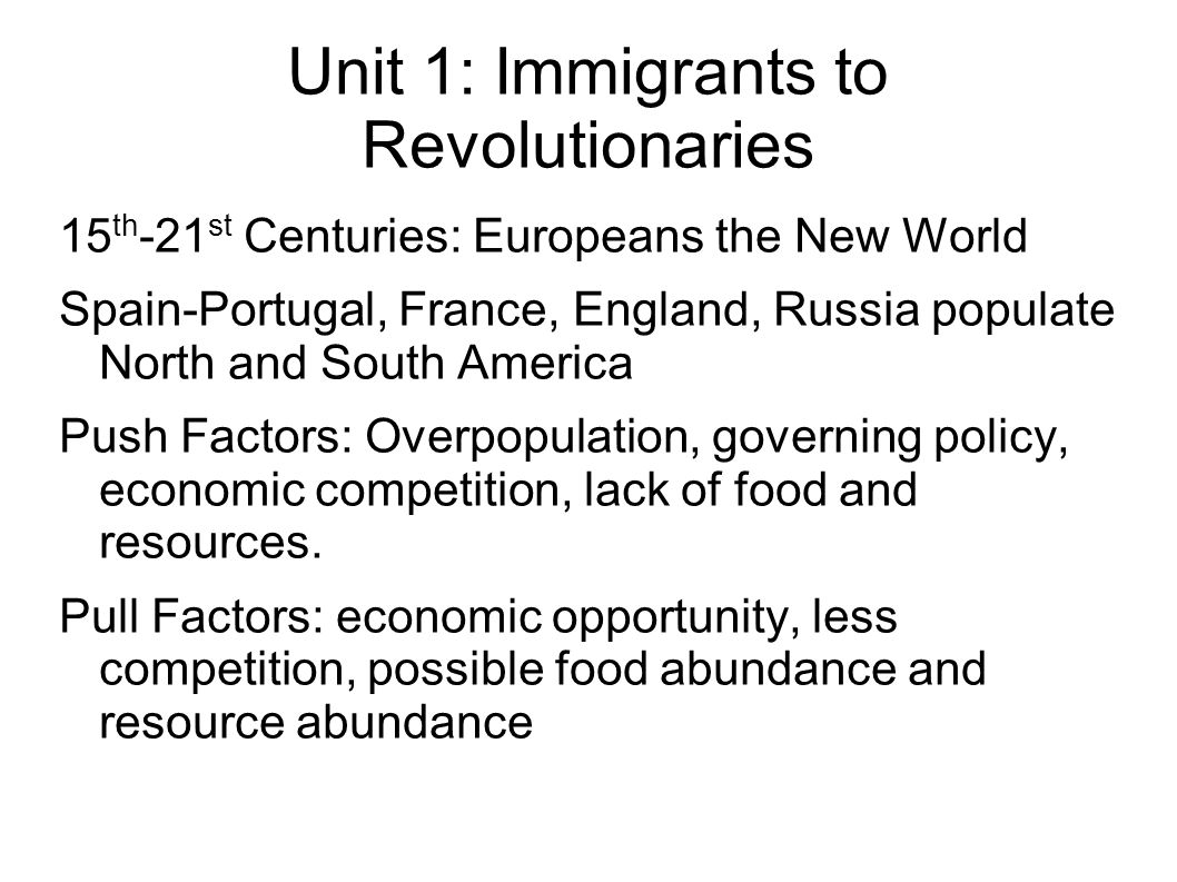 Unit 1: Immigrants to Revolutionaries