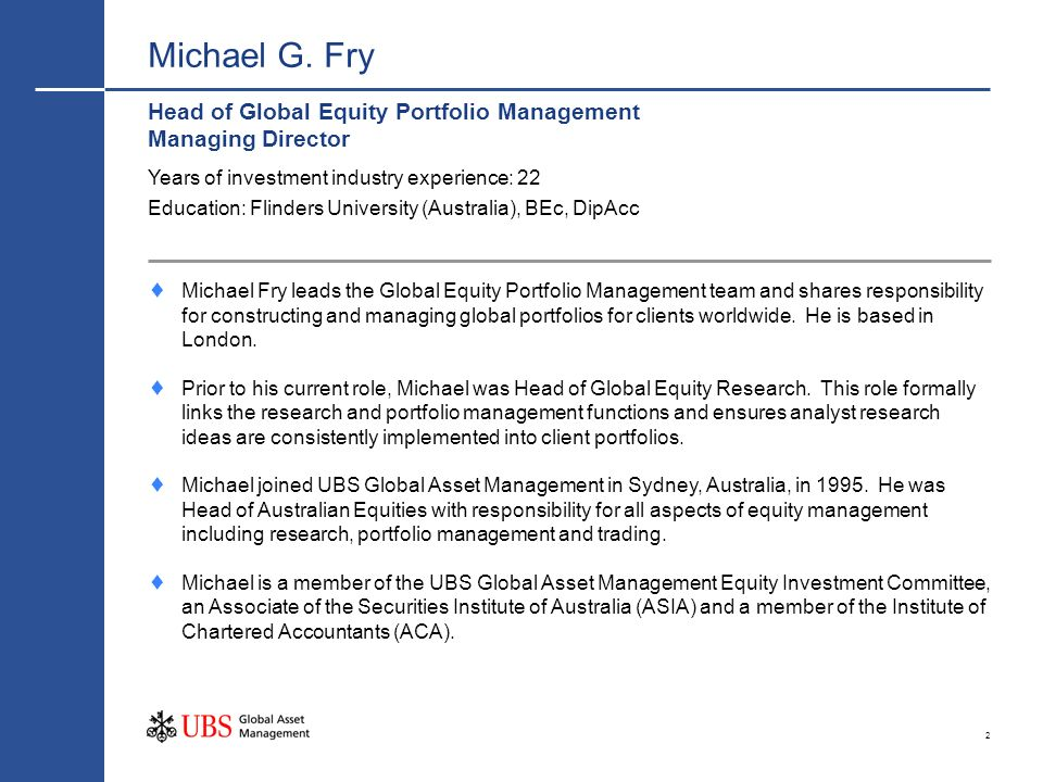Michael G. Fry Head of Global Equity Portfolio Management