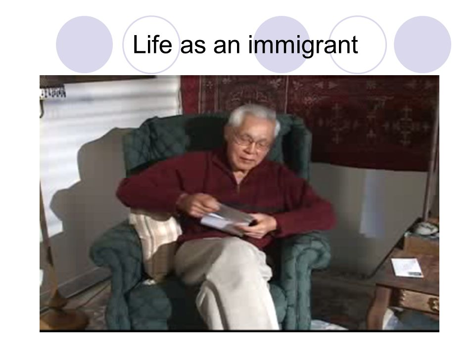 Life as an immigrant