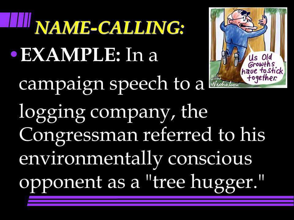 EXAMPLE: In a campaign speech to a