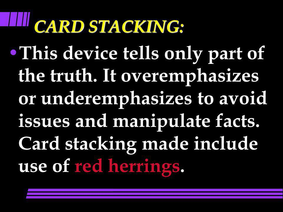 CARD STACKING: