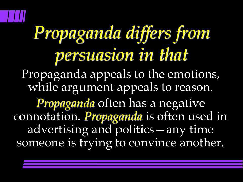 Propaganda differs from persuasion in that