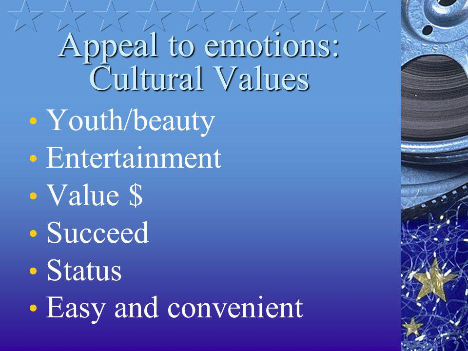 Appeal to emotions: Cultural Values