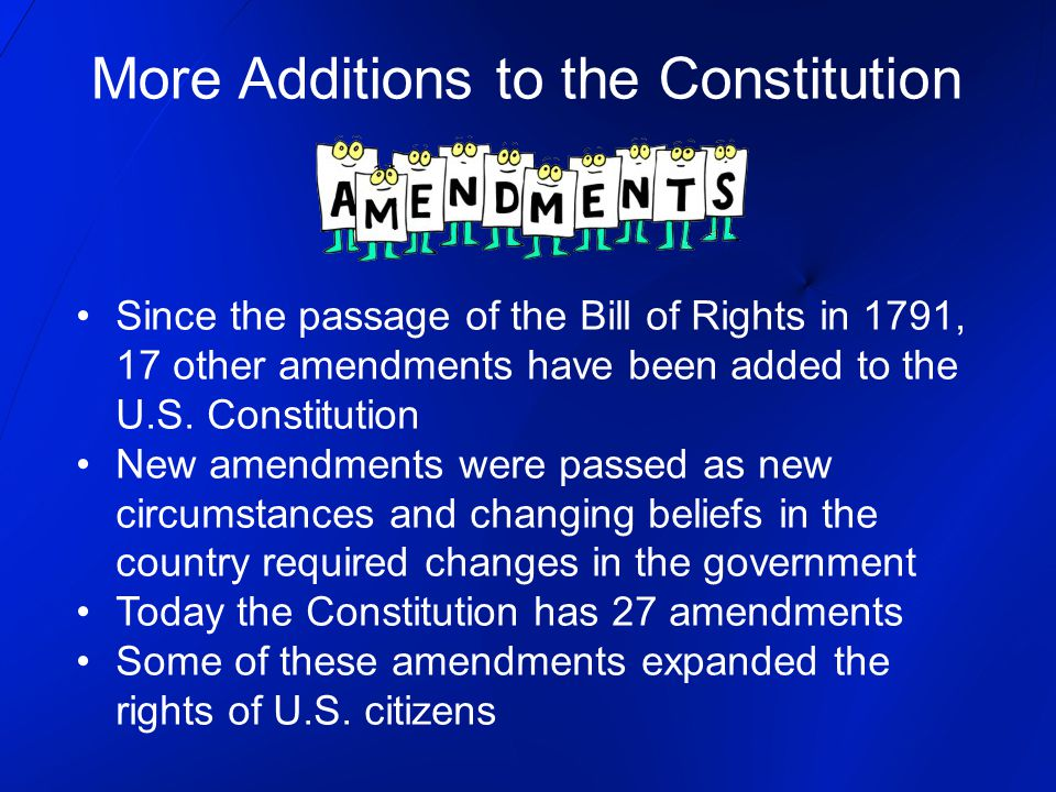 More Additions to the Constitution