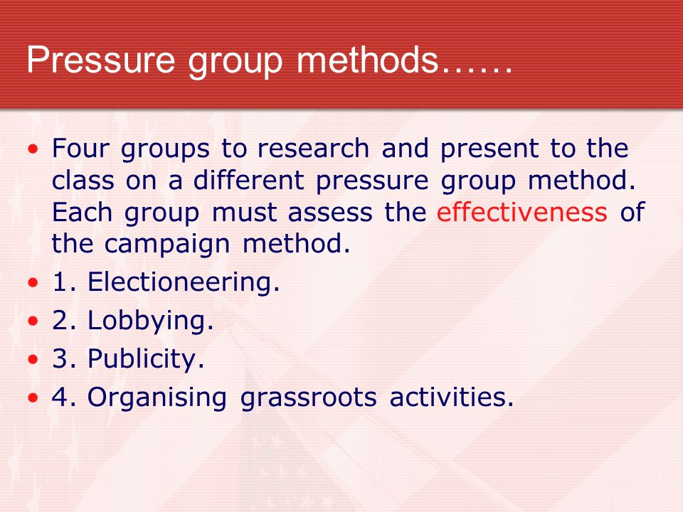 Pressure group methods……