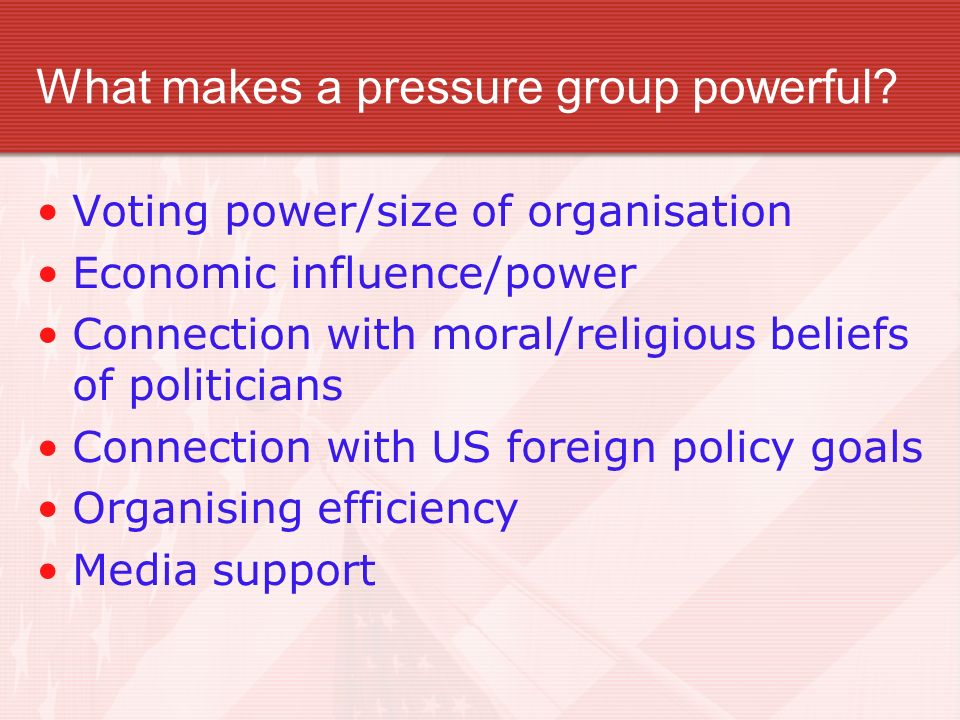 What makes a pressure group powerful
