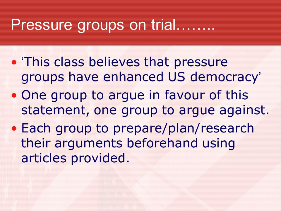 Pressure groups on trial……..