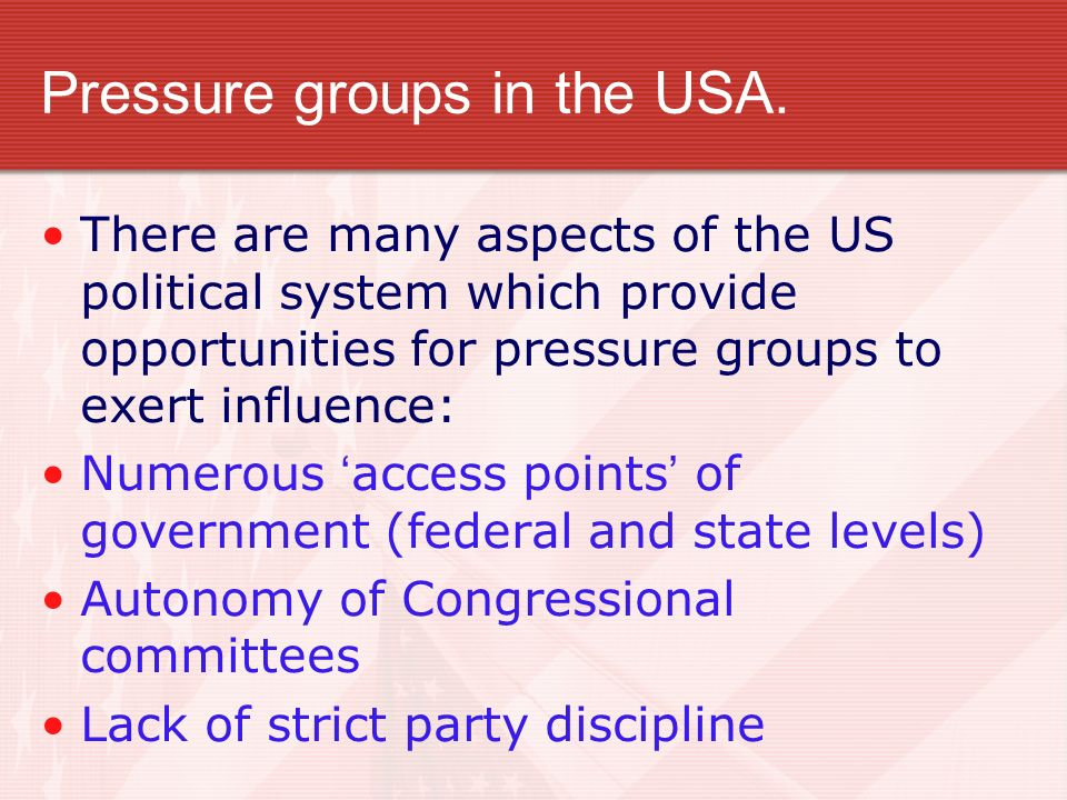 Pressure groups in the USA.