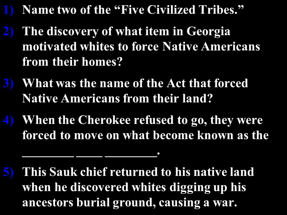 Name Two Of The Five Civilized Tribes