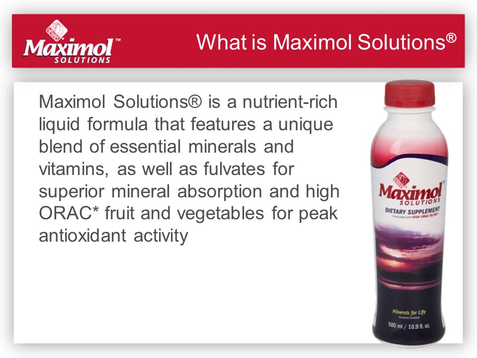 What is Maximol Solutions®