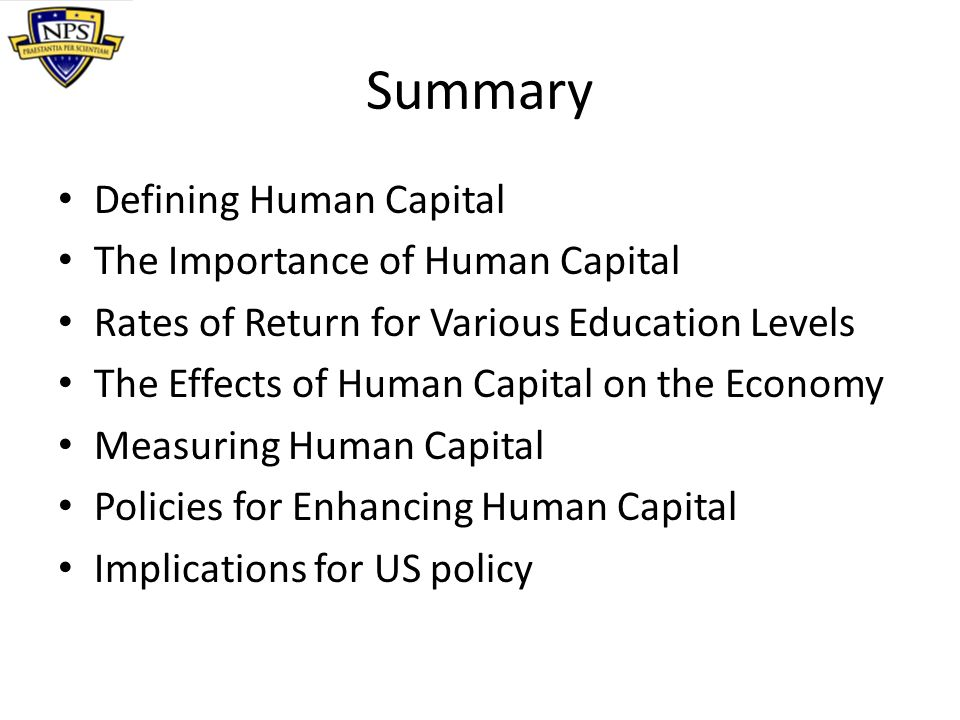 Summary Defining Human Capital The Importance of Human Capital