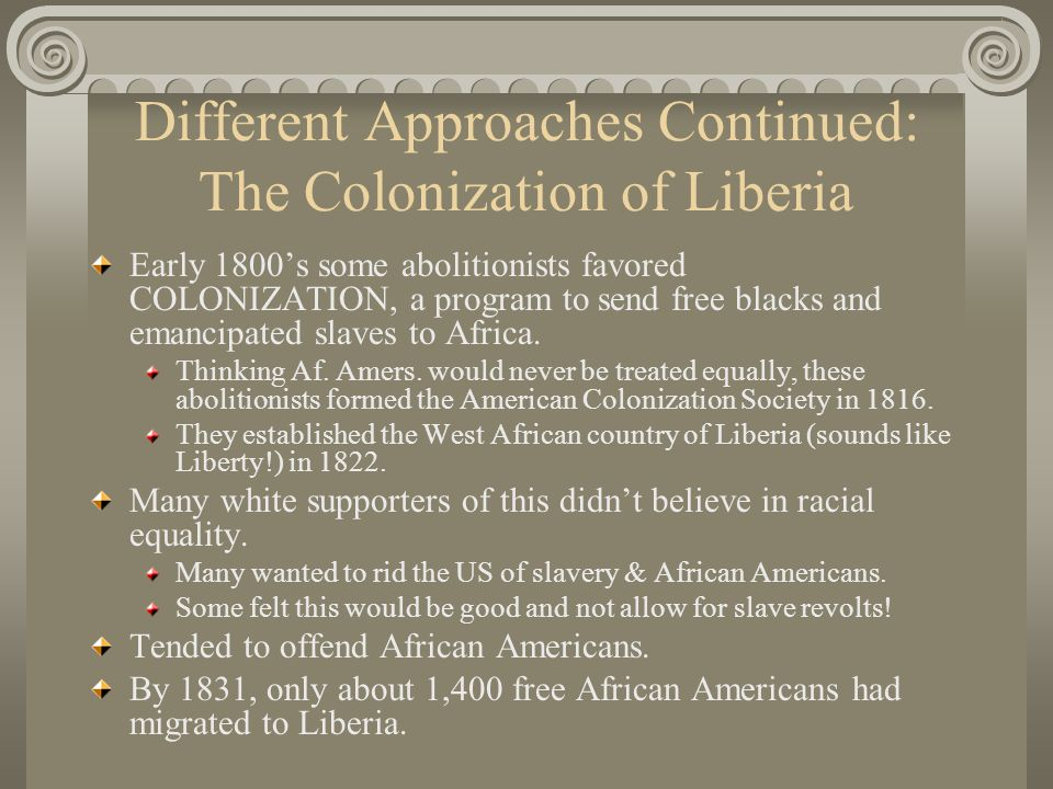 Different Approaches Continued: The Colonization of Liberia