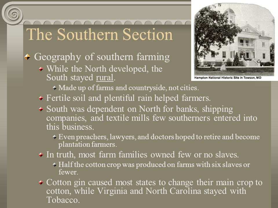 The Southern Section Geography of southern farming