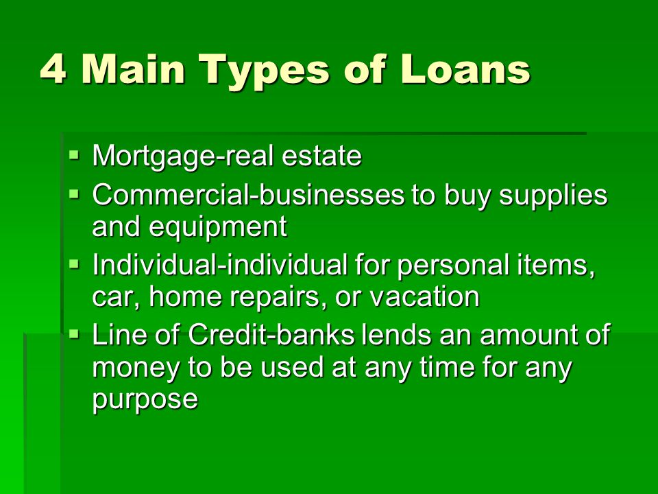 4 Main Types of Loans Mortgage-real estate