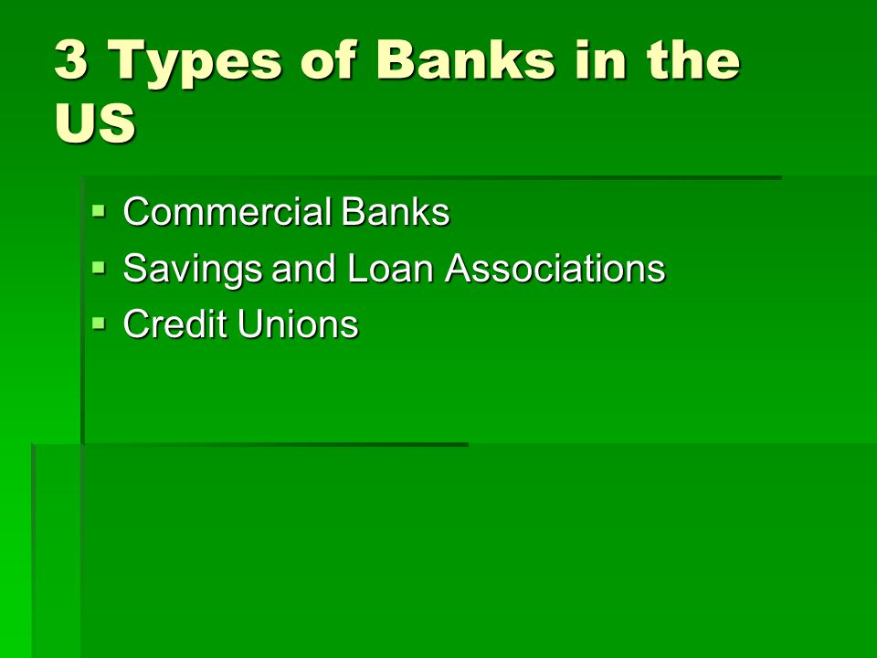 3 Types of Banks in the US Commercial Banks