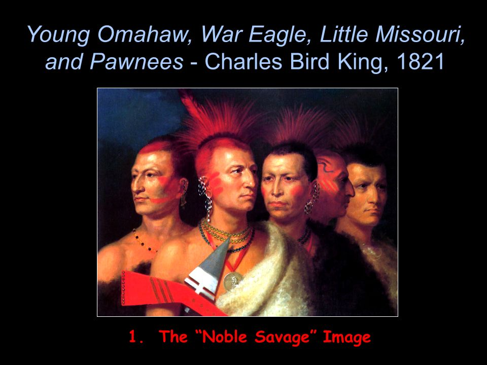 1. The Noble Savage Image