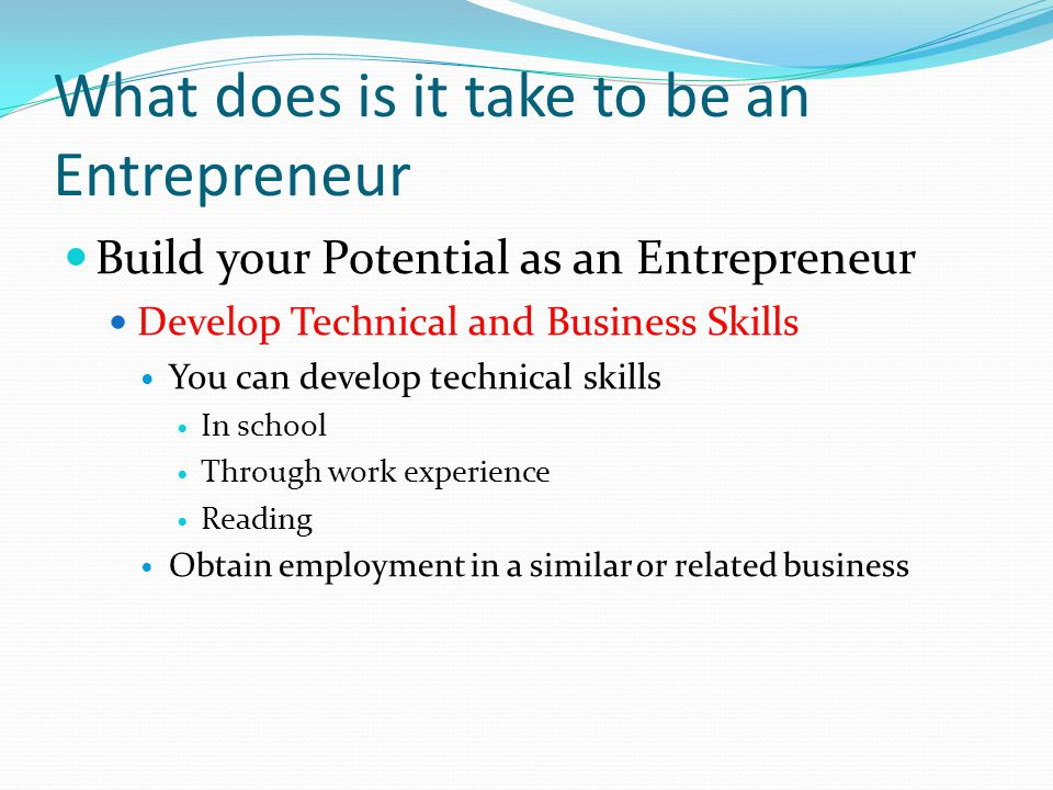 What does is it take to be an Entrepreneur