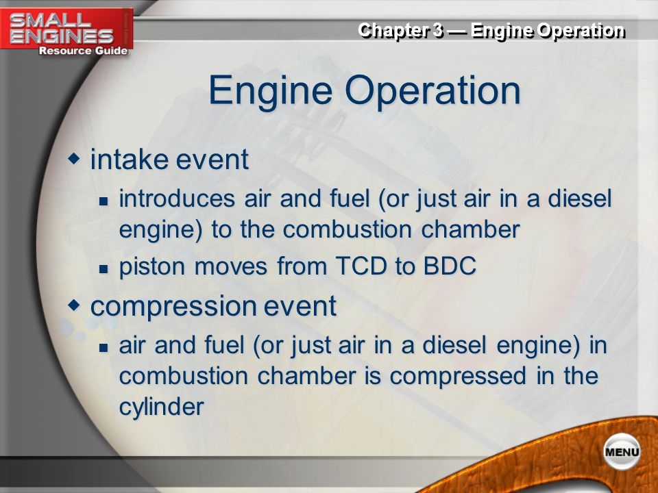 Engine Operation intake event compression event
