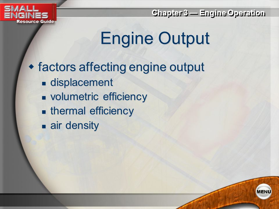 Engine Output factors affecting engine output displacement
