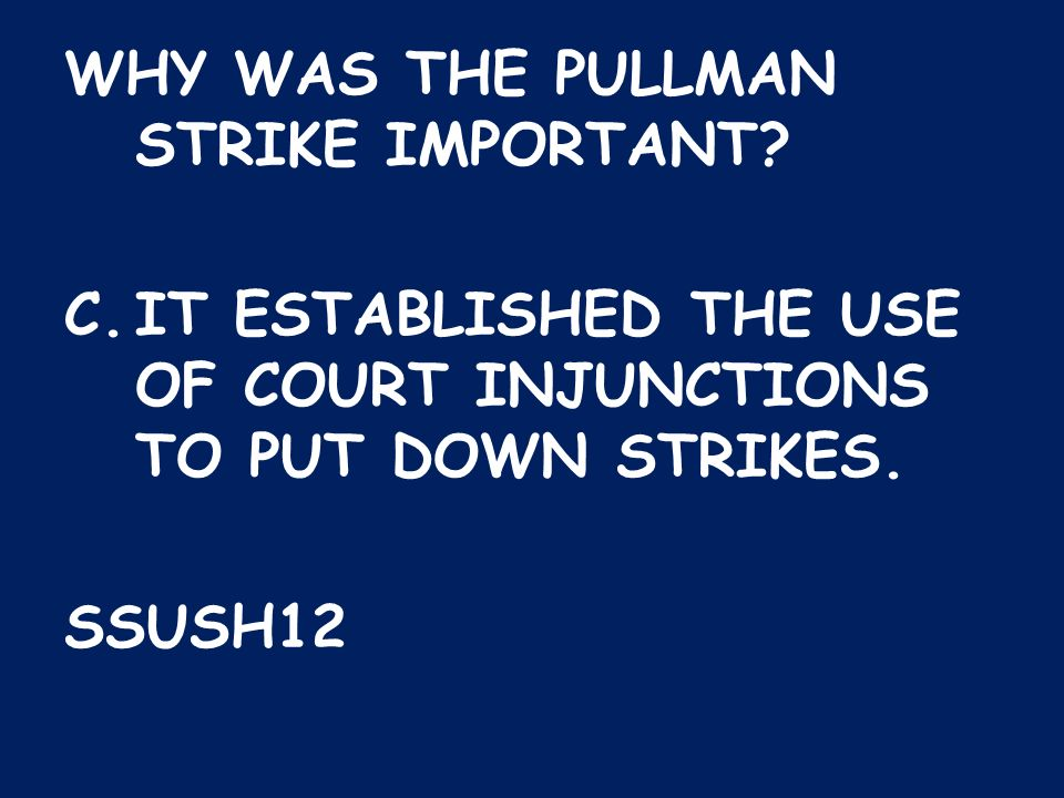 WHY WAS THE PULLMAN STRIKE IMPORTANT