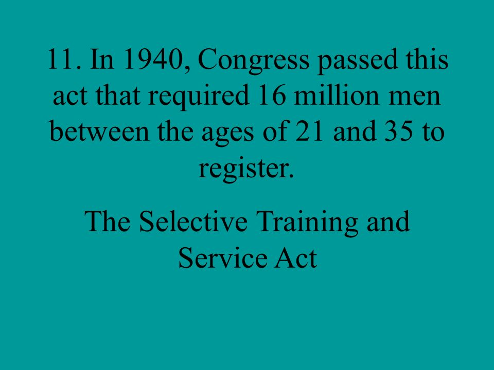 The Selective Training and Service Act