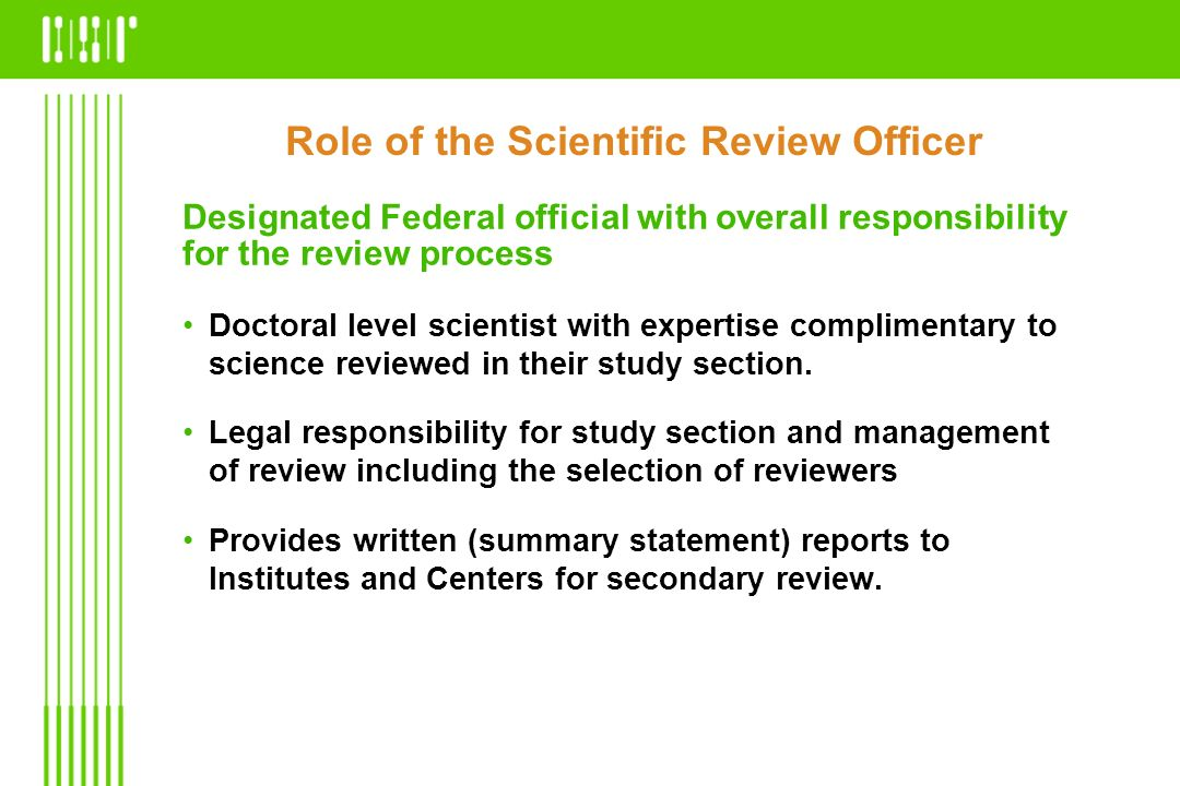 Role of the Scientific Review Officer