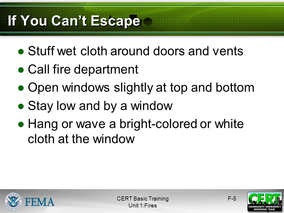 If You Can't Escape Stuff wet cloth around doors and vents