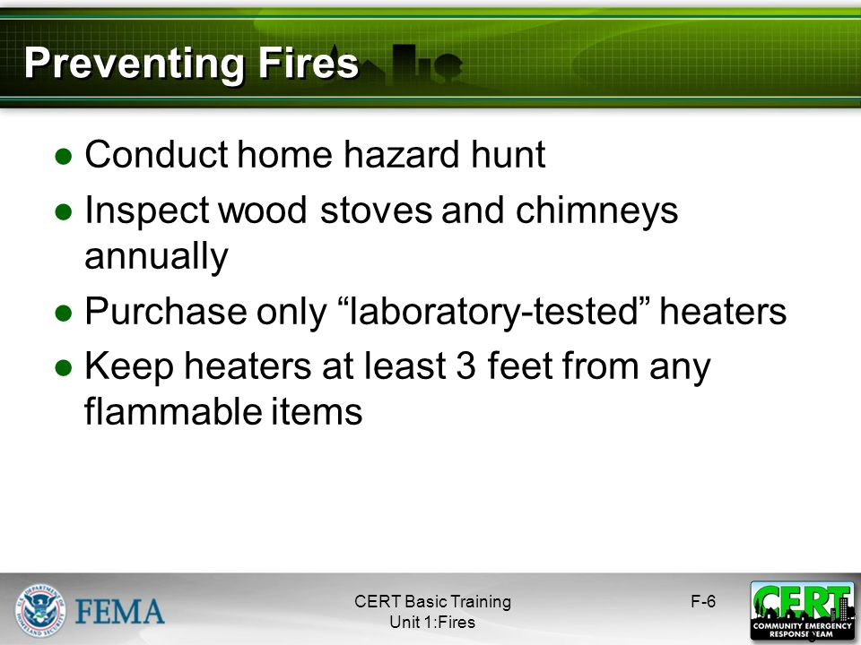 Preventing Fires Conduct home hazard hunt