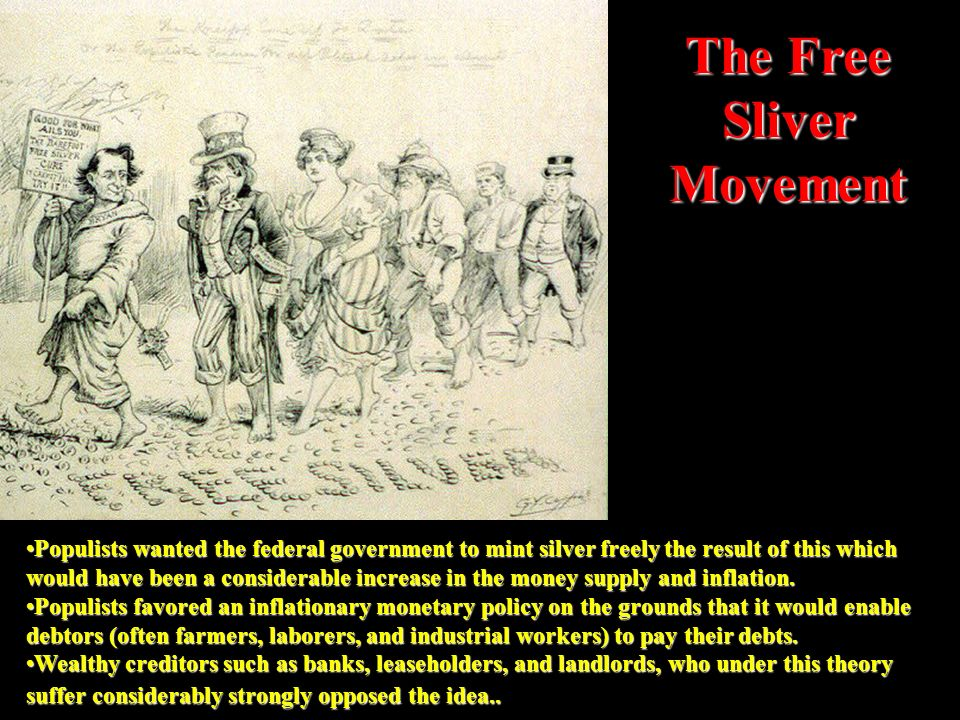 The Free Sliver Movement