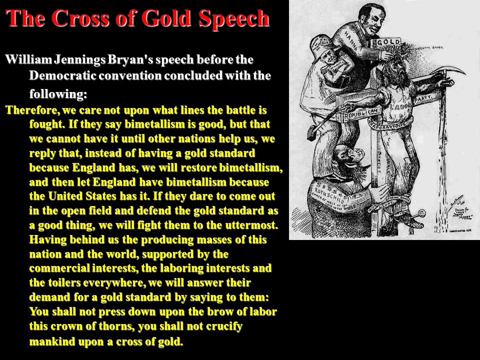 The Cross of Gold Speech