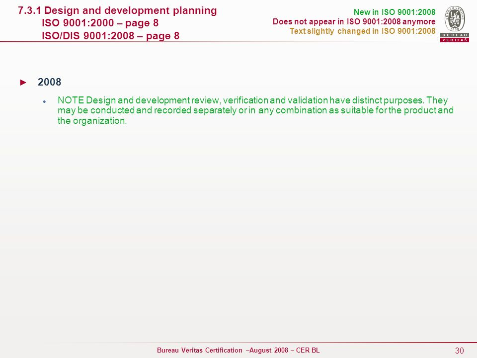 7.3.1 Design and development planning ISO 9001:2000 – page 8 ISO/DIS 9001:2008 – page 8