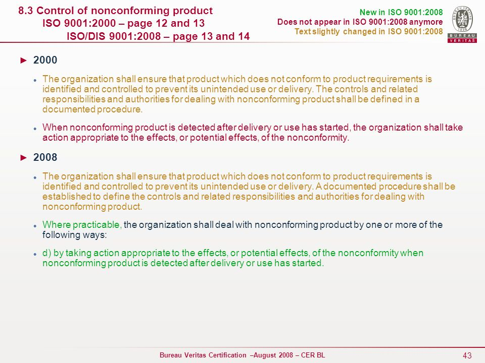 8. 3 Control of nonconforming product ISO 9001:2000 – page 12 and 13