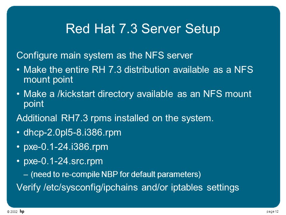 Red Hat 7.3 Server Setup Configure main system as the NFS server