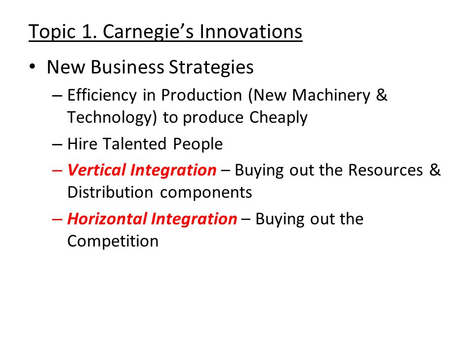 Topic 1. Carnegie's Innovations