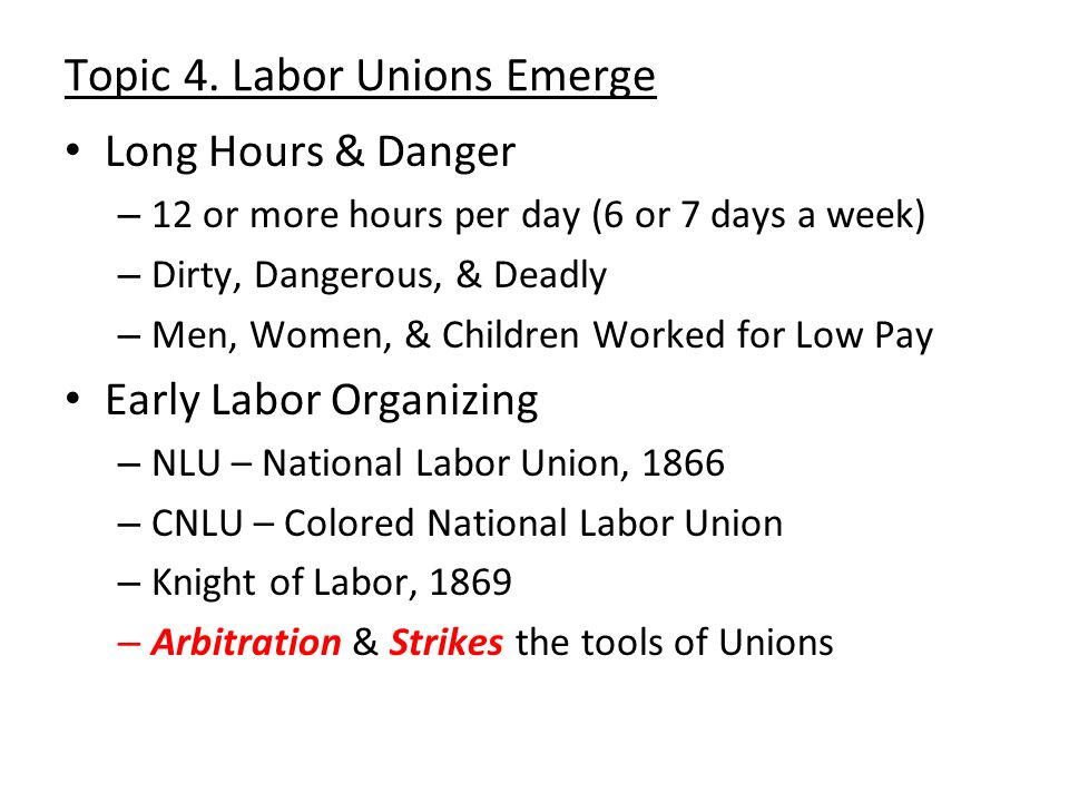 Topic 4. Labor Unions Emerge