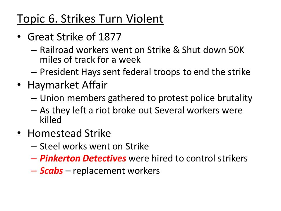 Topic 6. Strikes Turn Violent