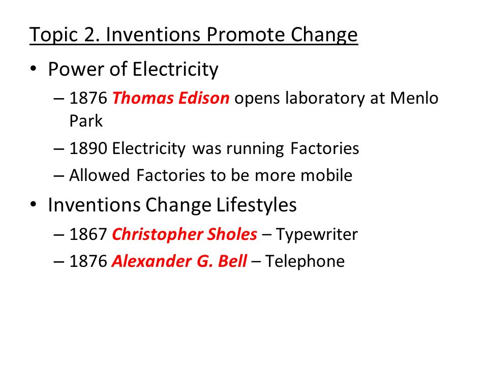Topic 2. Inventions Promote Change