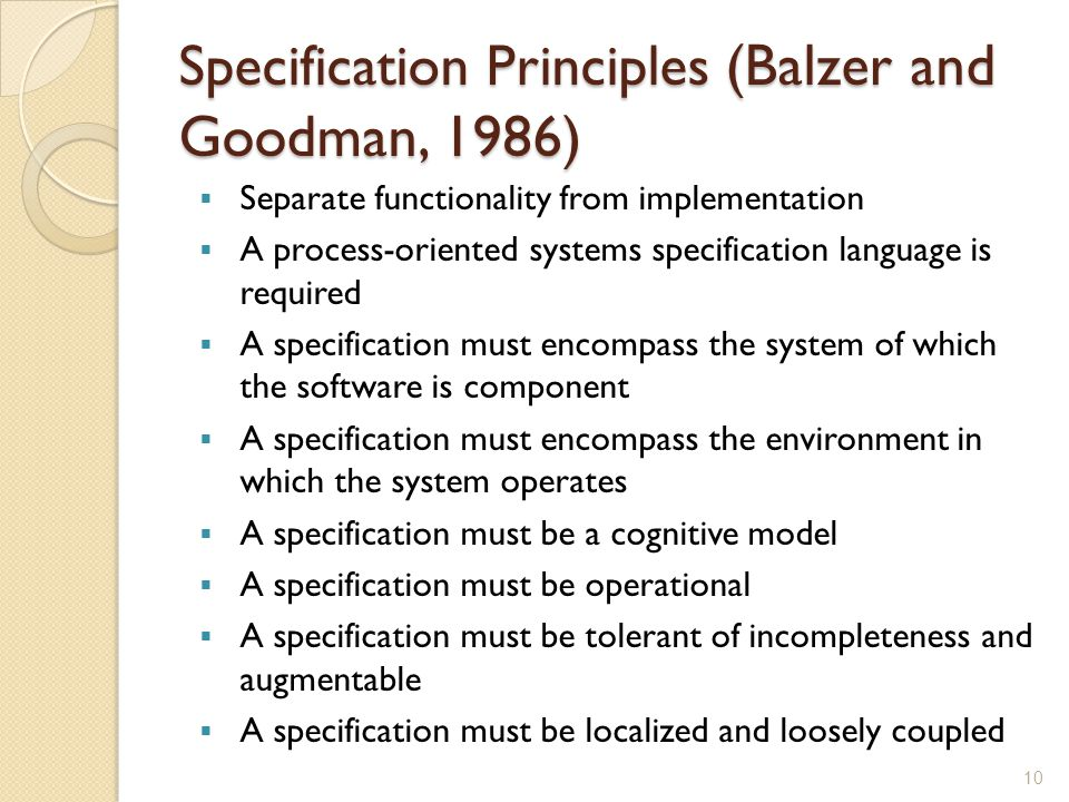 Specification Principles (Balzer and Goodman, 1986)