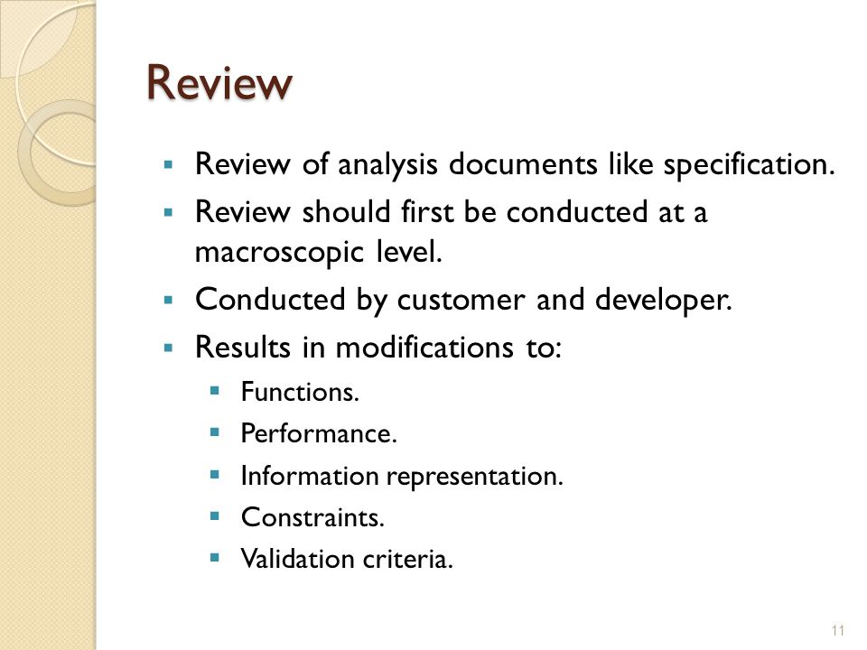 Review Review of analysis documents like specification.