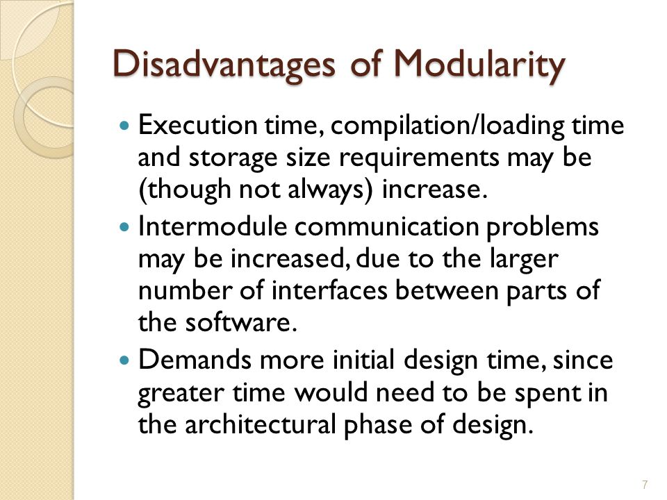 Disadvantages of Modularity