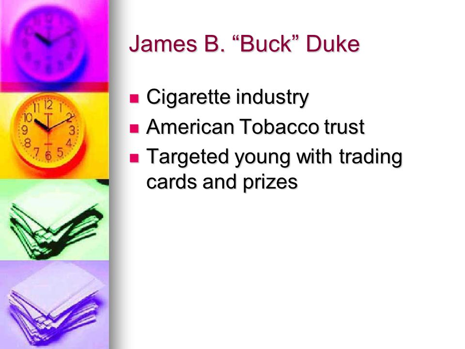 James B. Buck Duke Cigarette industry American Tobacco trust
