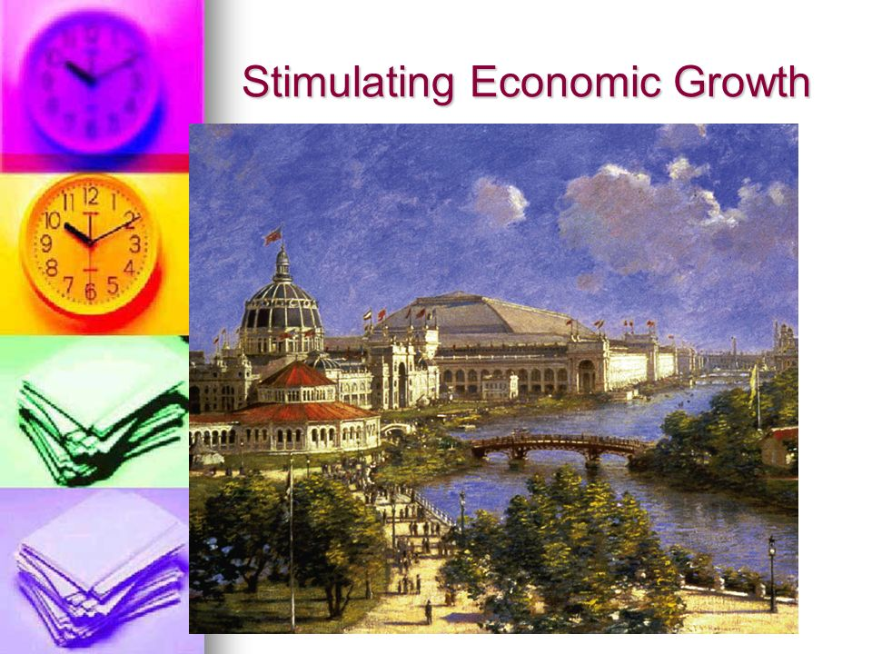 Stimulating Economic Growth