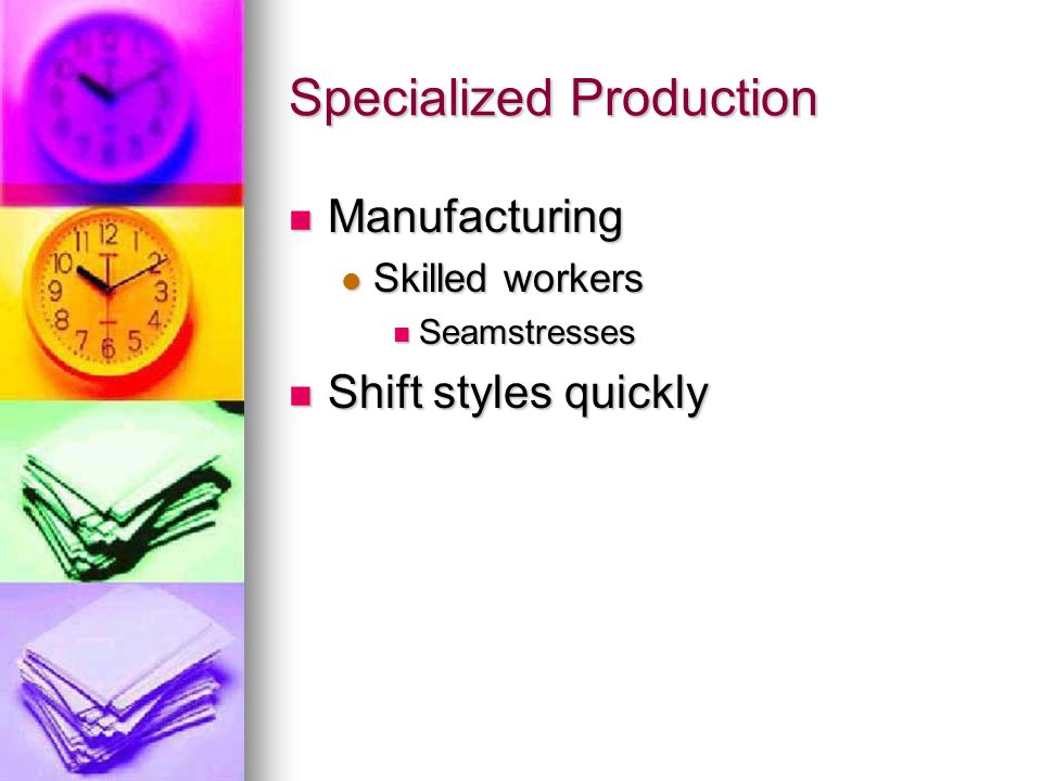 Specialized Production