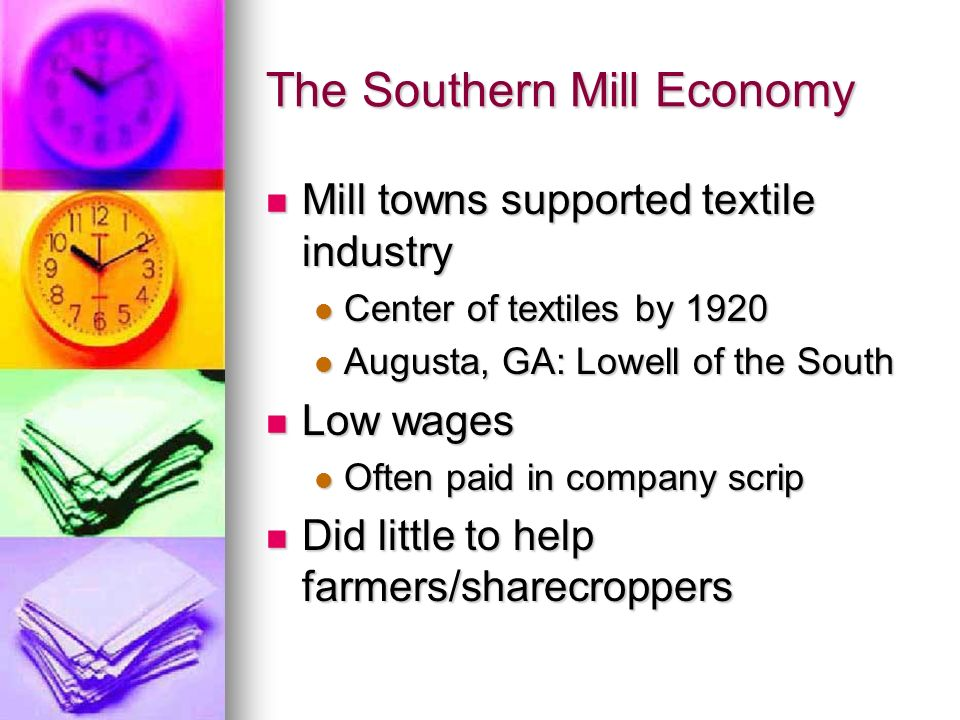 The Southern Mill Economy