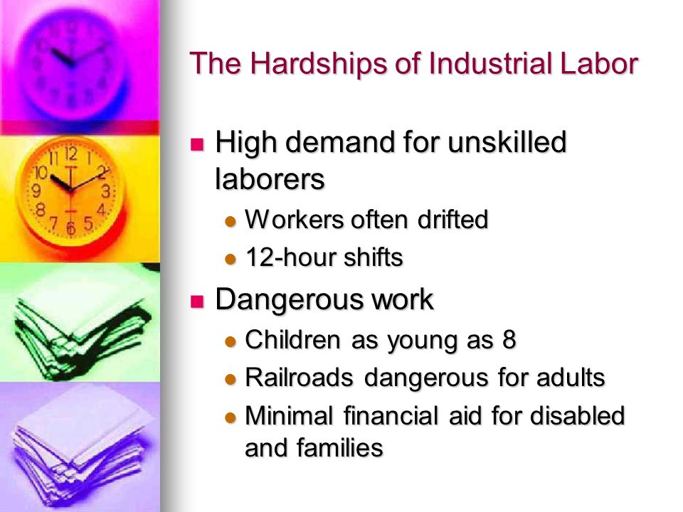 The Hardships of Industrial Labor