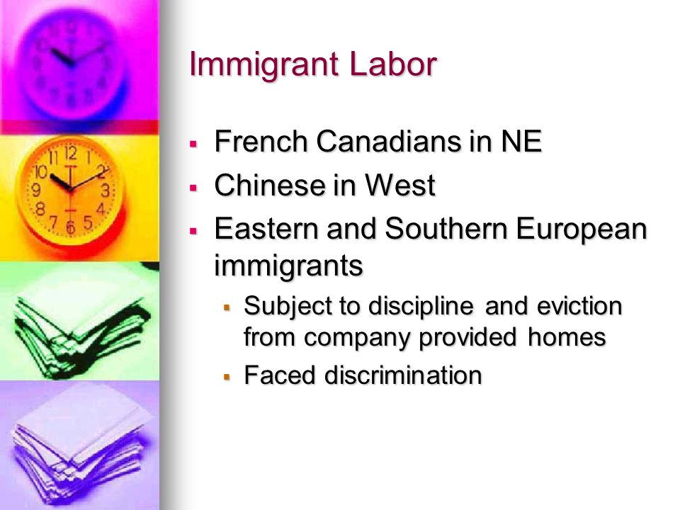 Immigrant Labor French Canadians in NE Chinese in West