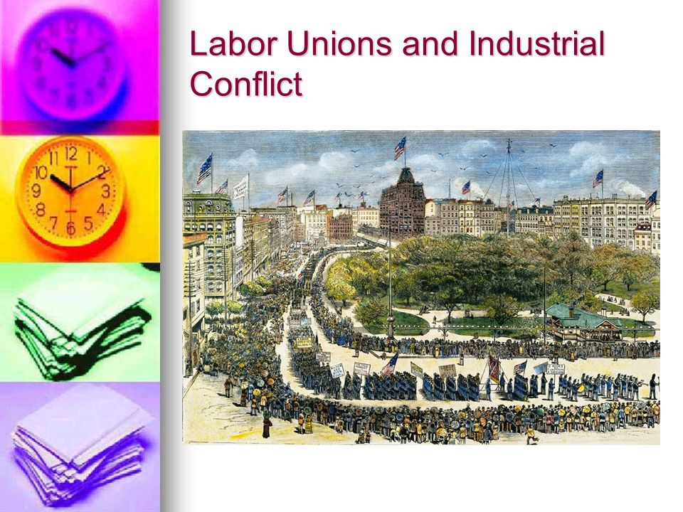 Labor Unions and Industrial Conflict